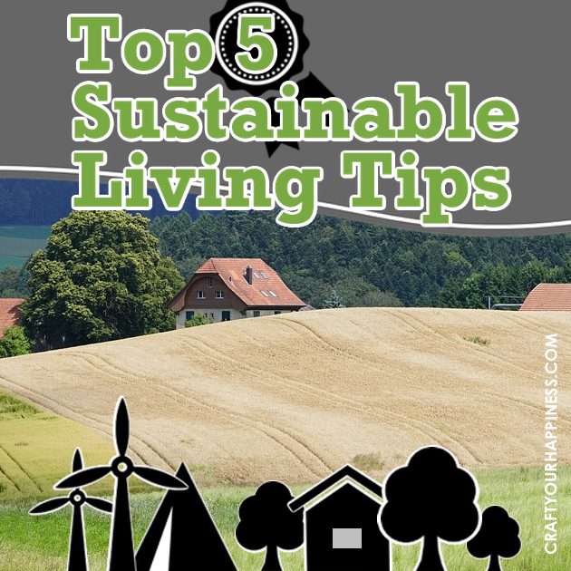 Here are some sustainable living tips for those who might not know where to start. Even small changes make a big difference!