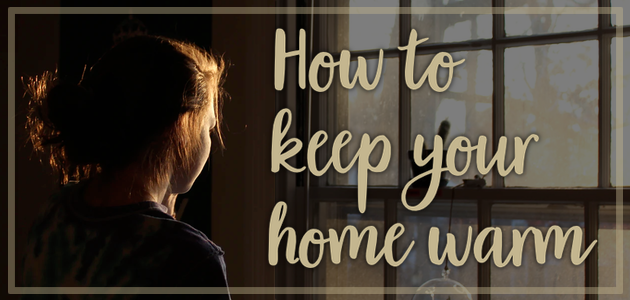 How to Keep Your Home Warm