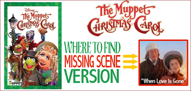 Here's the instructions on how to find the full version of the Muppets Christmas Carol missing scene with Belle singing the song When Love is Gone.