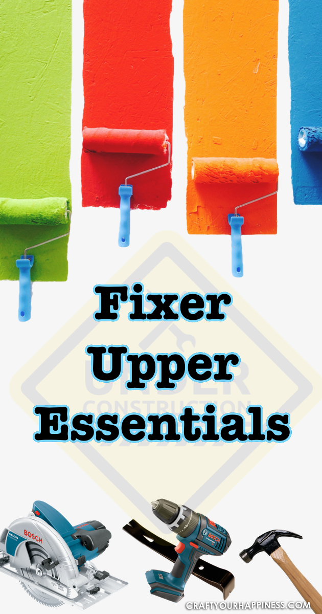 If you've got a fixer upper home here are some basic fixer upper essentials that can help you as you transform your house into a home.