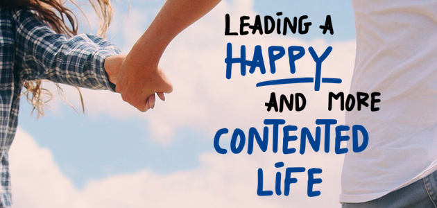 Leading a Happy and More Contented Life