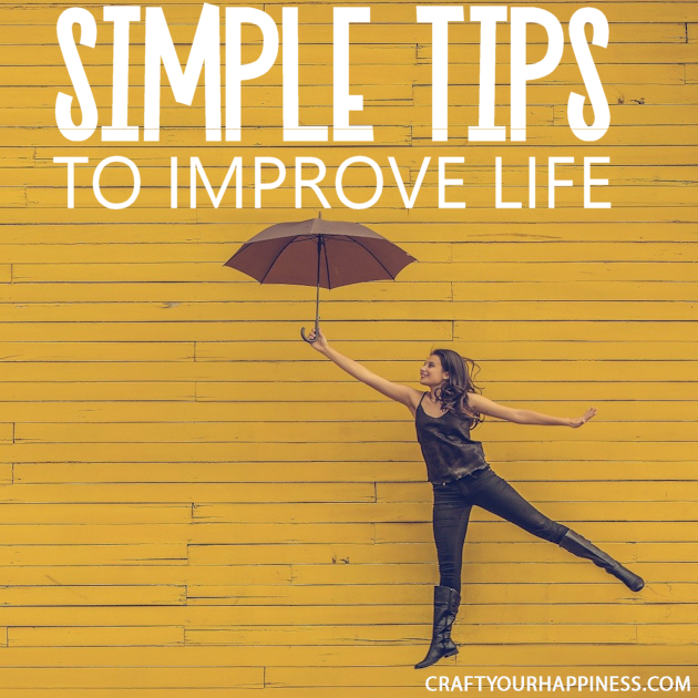 Sometimes it's the very basic small things that can make life a bit better better. Check out our very simple tips to improve life.