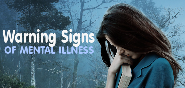 Warning Signs of Mental Illness
