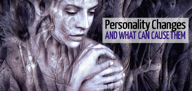 What Can Cause Personality Changes