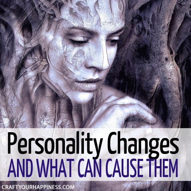 If someone you know is acting differently it could be from a variety of reasons. Learn some of the things that can cause personality changes.