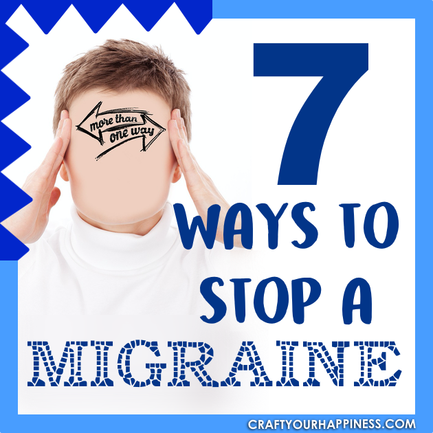 About 12% of the population suffer from migraines. These severe headaches can be debilitating and may last for days. Learn 7 ways to stop a migraine.