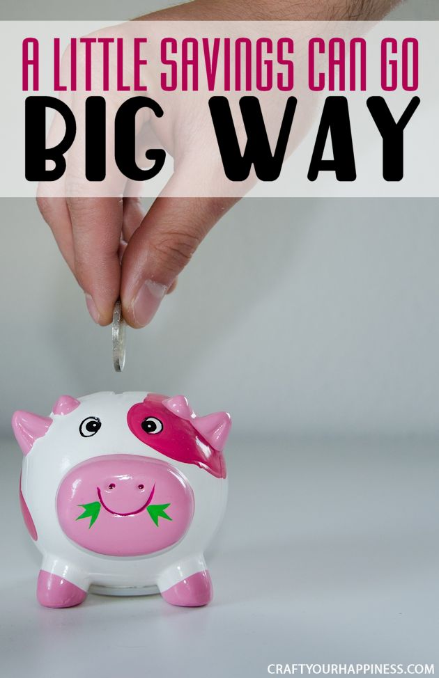 Even if you can only save a very small amount each month it makes a difference and you'd be surprised how a little savings can go a long way!