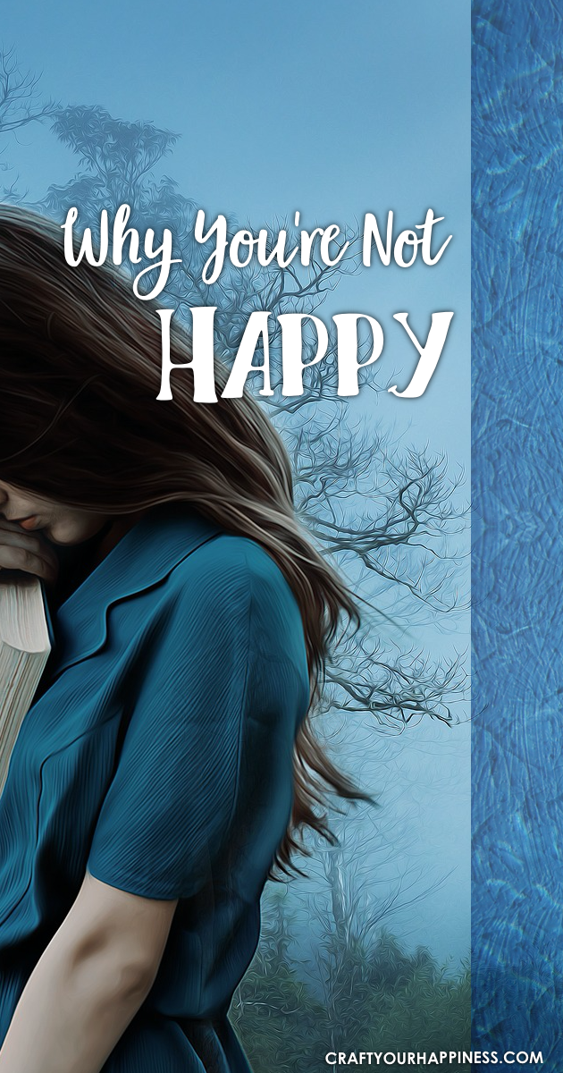 Happiness is what everyone wants. If you're not there are a variety of reasons for this. Learn Why your're not happy and what you can do about it.