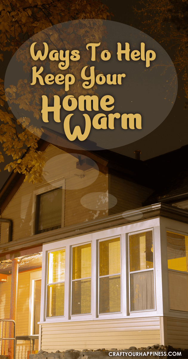 Ways To Help Keep Your Home Warm