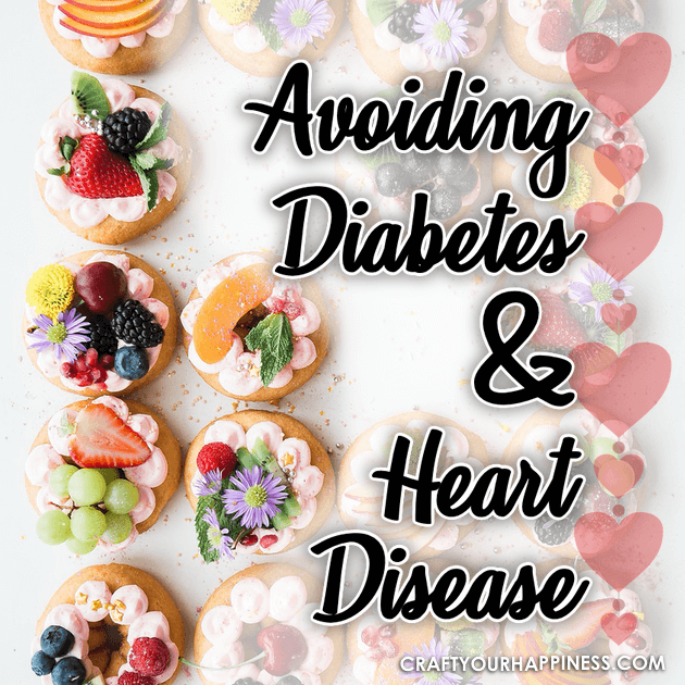 Avoiding Diabetes and Heart Disease