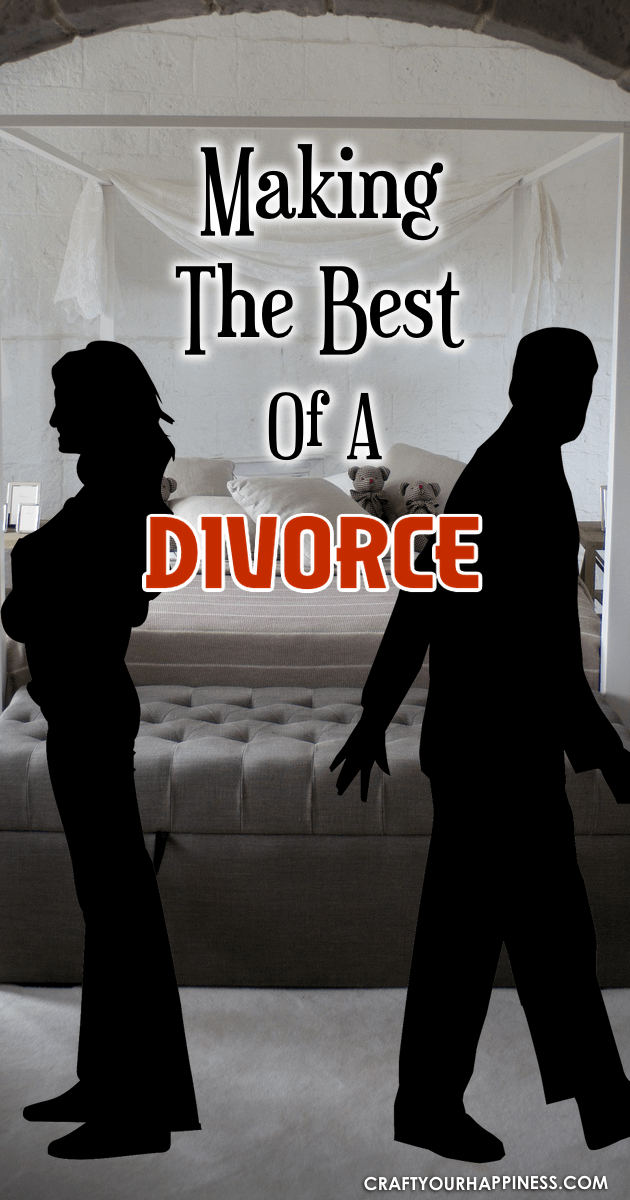 Making The Best Of A Divorce