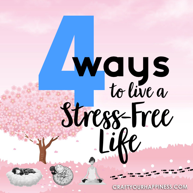 Life in general can be stressful. Even more so when there is a pandemic. Here are 4 ways to live a stress free like and feel better!