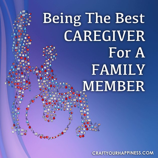 Being the Best Caregiver for a Family Member