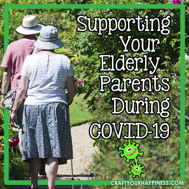 Supporting Your Elderly Parents During Covid-19
