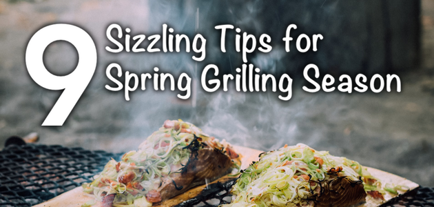 How to Make the Most of Your Grill in Spring