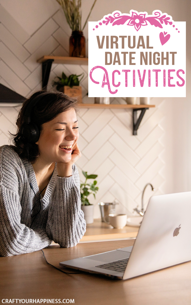 The past year has been difficult for many including couples. Check out these virtual date night activities that you can do while apart!